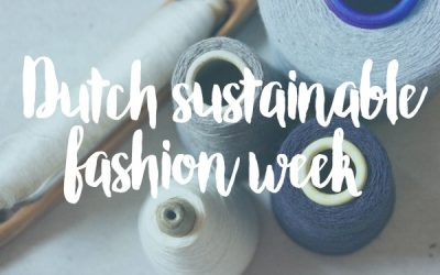 Enschede Textielstad op de Dutch Sustainable Fashion Week
